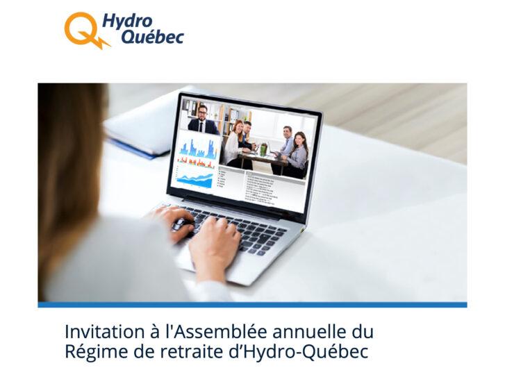 Réseau spécial – Rappel Assemblée annuelle Régime de retraite d'Hydro-Québec
